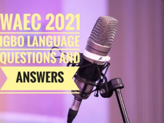 2021 Waec Igbo questions and answers